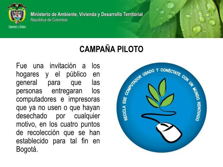 CAMPAÑA PILOTO