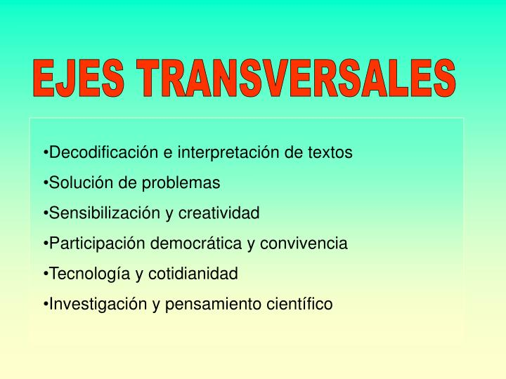 EJES TRANSVERSALES