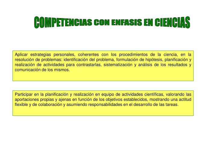 COMPETENCIAS CON ENFASIS EN CIENCIAS