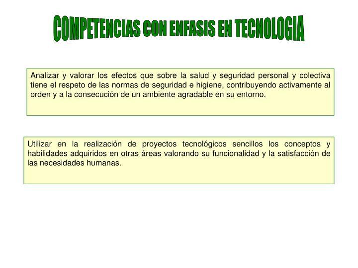 COMPETENCIAS CON ENFASIS EN TECNOLOGIA