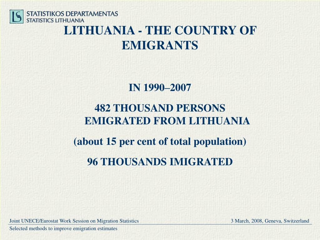 LITHUANIA - THE COUNTRY OF EMIGRANTS