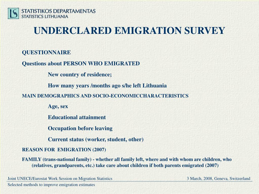 UNDERCLARED EMIGRATION SURVEY