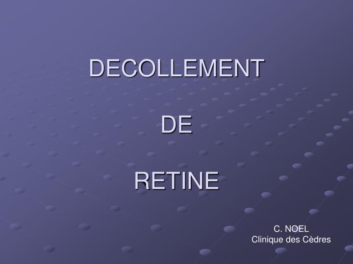 DECOLLEMENT
