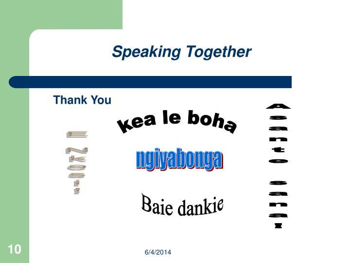 Speaking Together