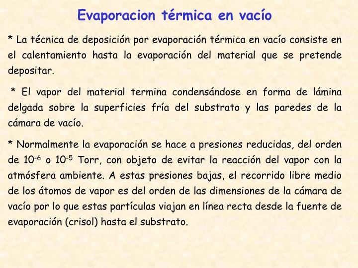 Evaporacion térmica en vacío