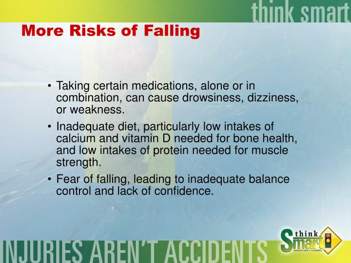 More Risks of Falling