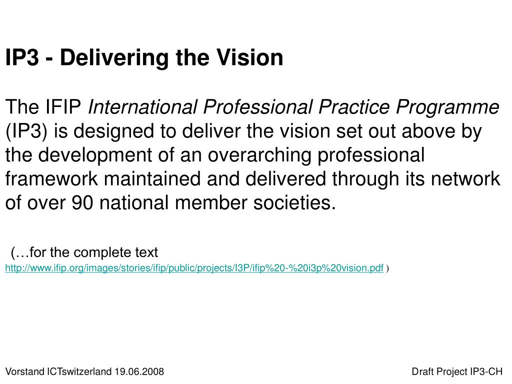 IP3 - Delivering the Vision