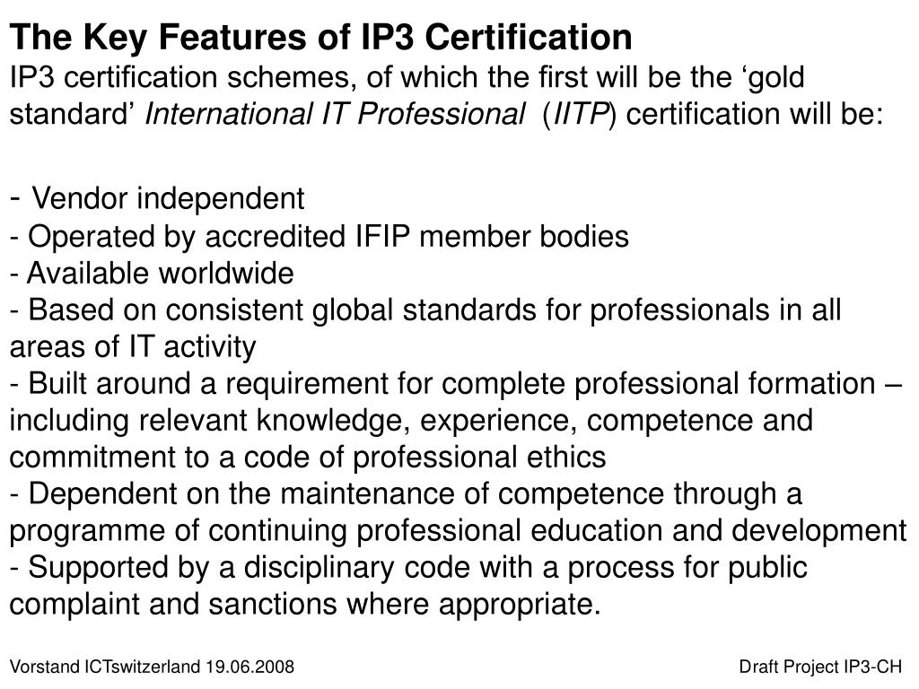The Key Features of IP3 Certification