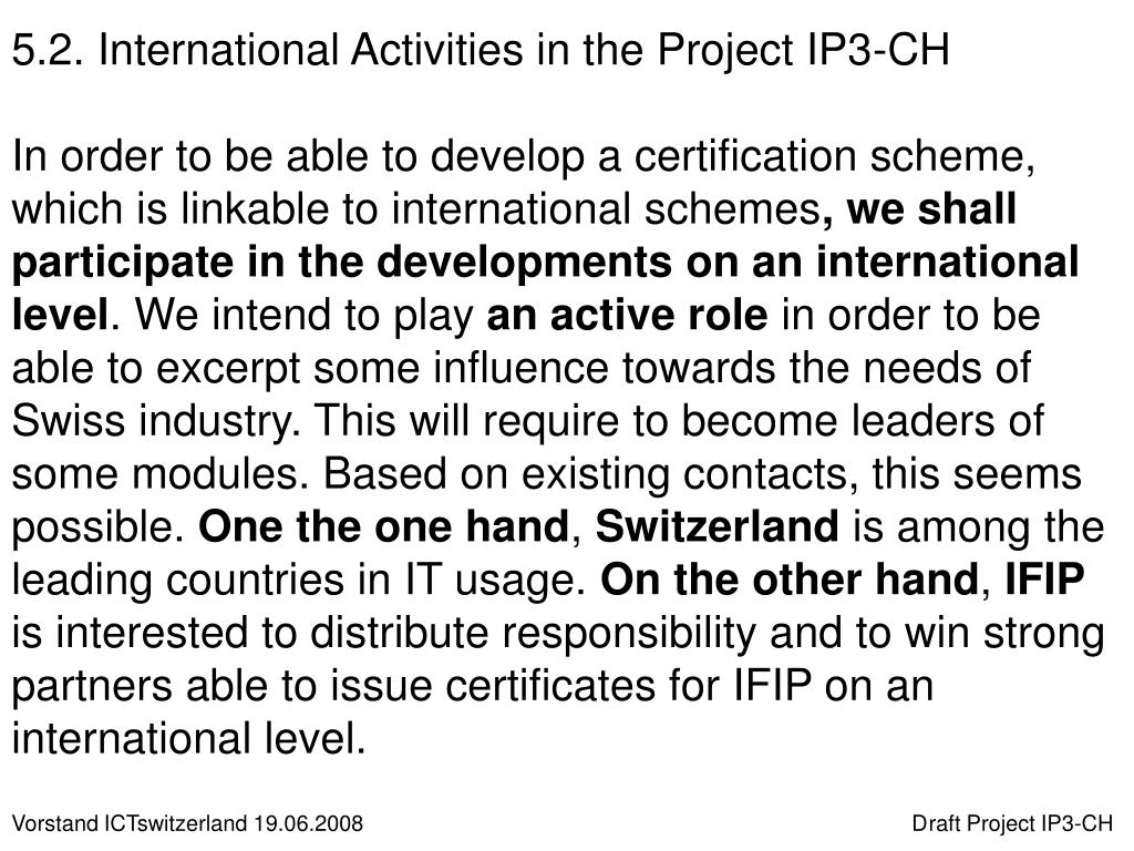 5.2. International Activities in the Project IP3-CH