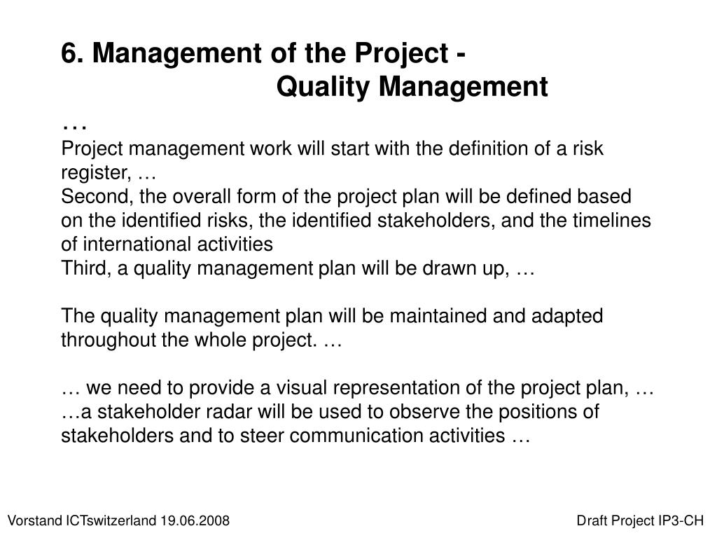 6. Management of the Project -