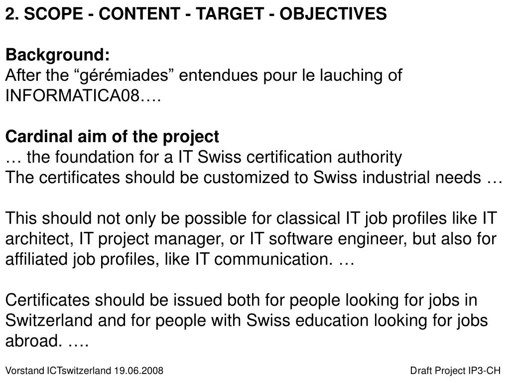 2. SCOPE - CONTENT - TARGET - OBJECTIVES