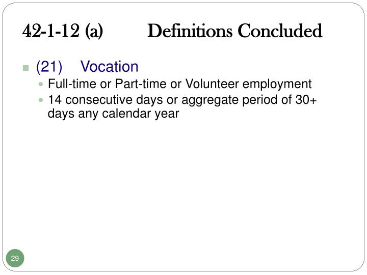 42-1-12 (a)         Definitions Concluded