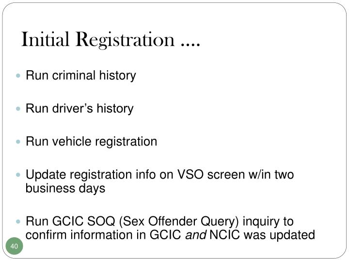 Initial Registration ….