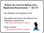 petition the court for release from registration requirements 42 1 19