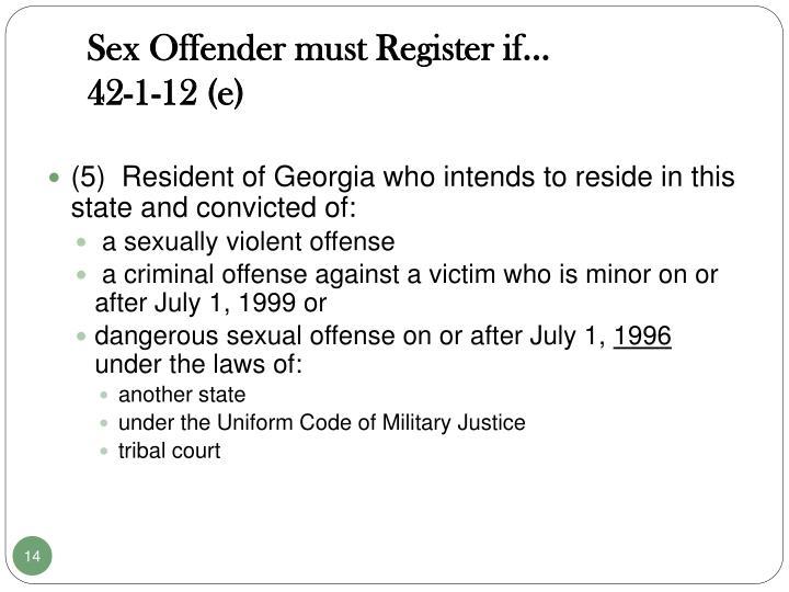 Sex Offender must Register if...