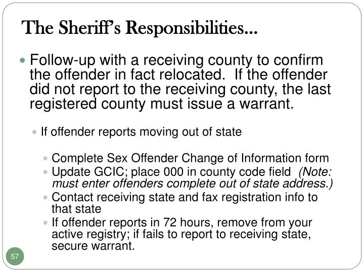 The Sheriff's Responsibilities…