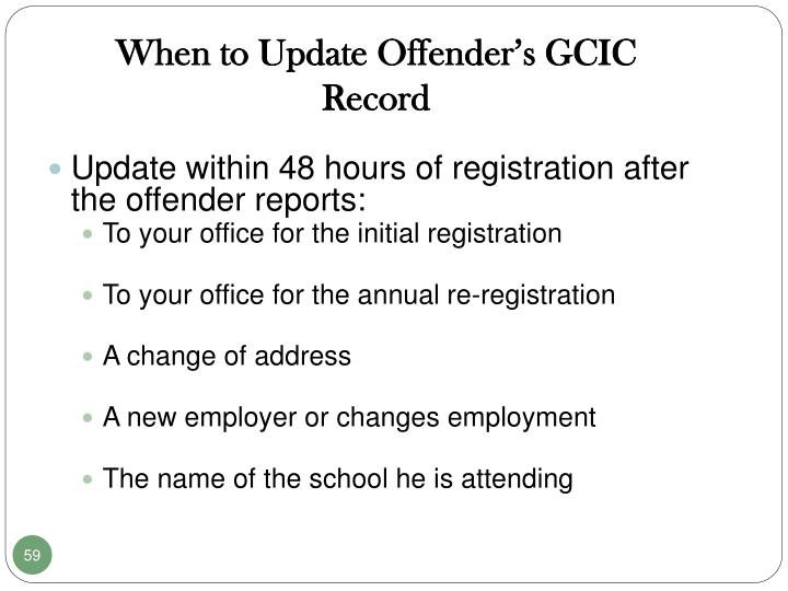 When to Update Offender's GCIC Record