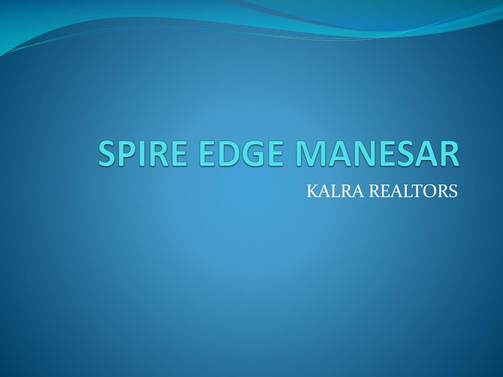 SPIRE EDGE MANESAR