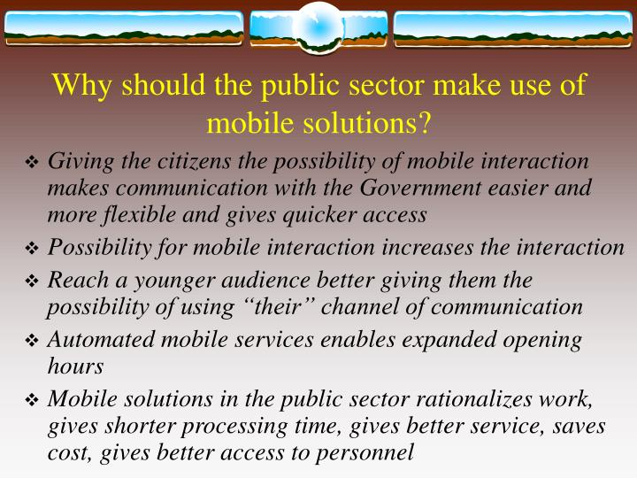 Why should the public sector make use of mobile solutions?