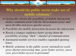 why should the public sector make use of mobile solutions