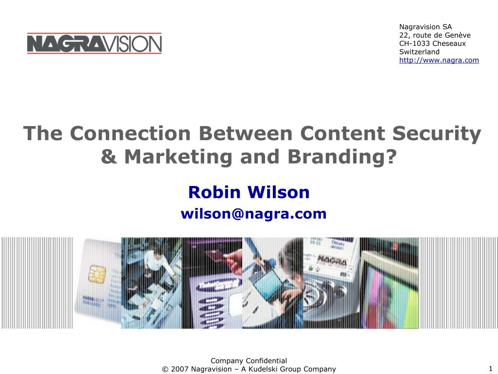 The Connection Between Content Security & Marketing and Branding?