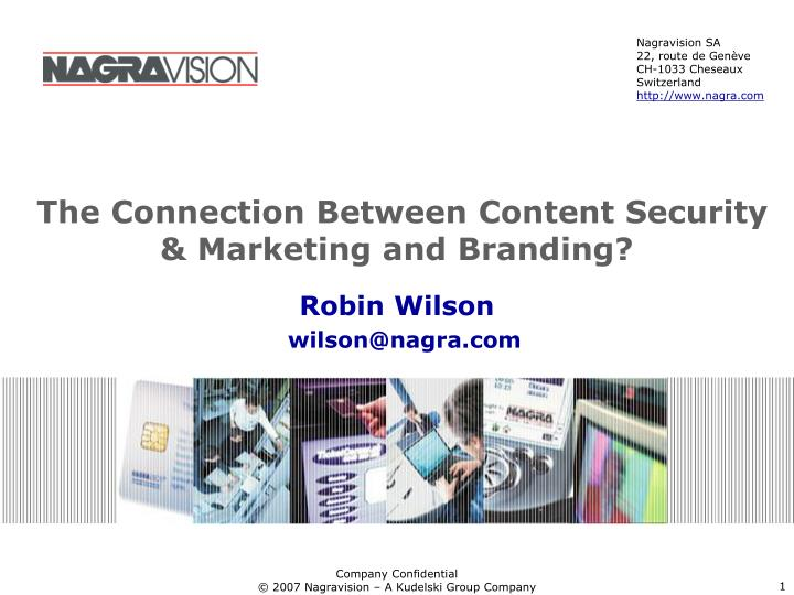 The connection between content security marketing and branding