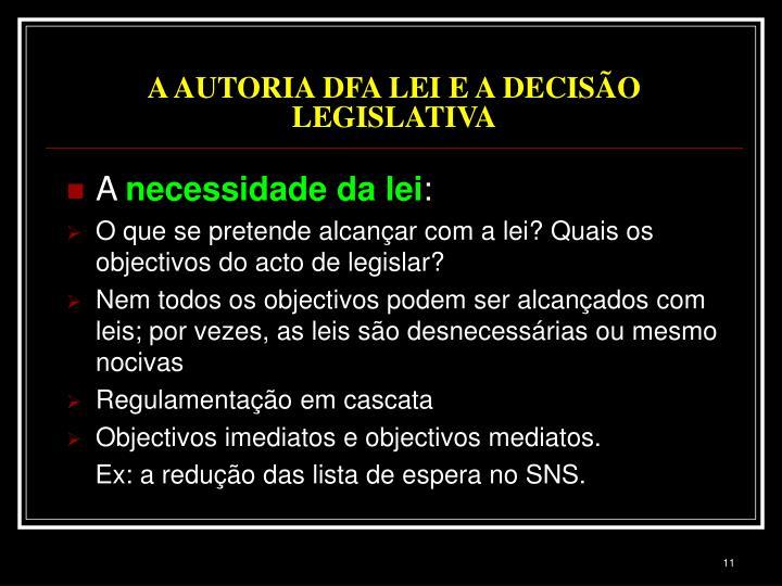 A AUTORIA DFA LEI E A DECISÃO LEGISLATIVA