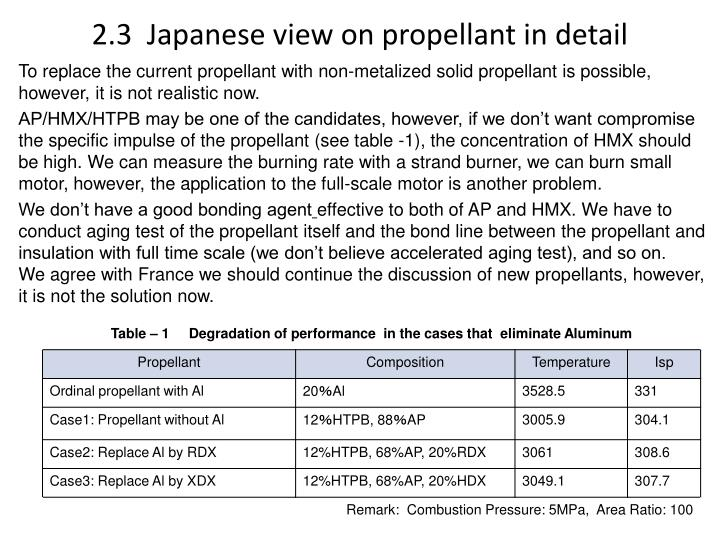 2.3  Japanese view on propellant in detail