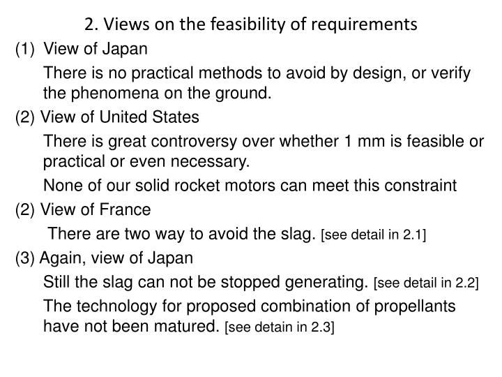 2 views on the feasibility of requirements