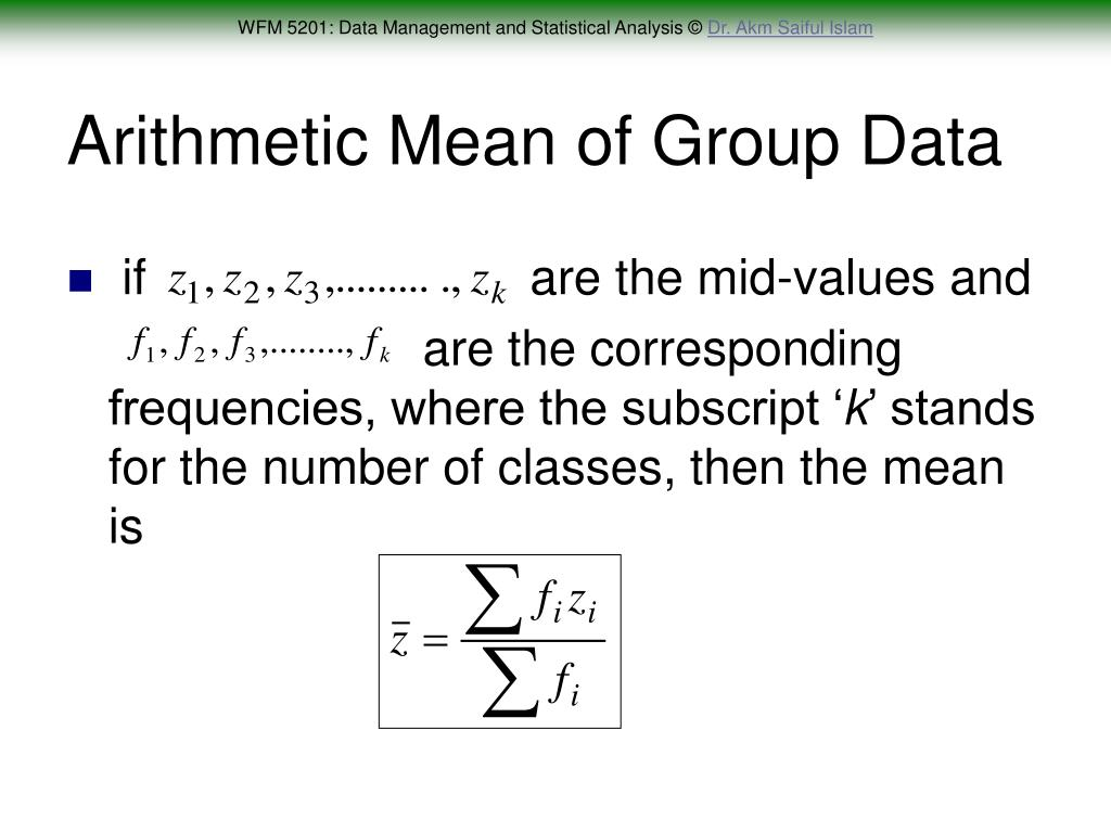 Arithmetic Mean of Group Data