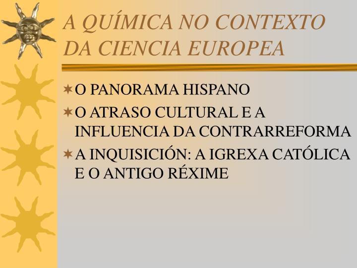 A QUÍMICA NO CONTEXTO DA CIENCIA EUROPEA