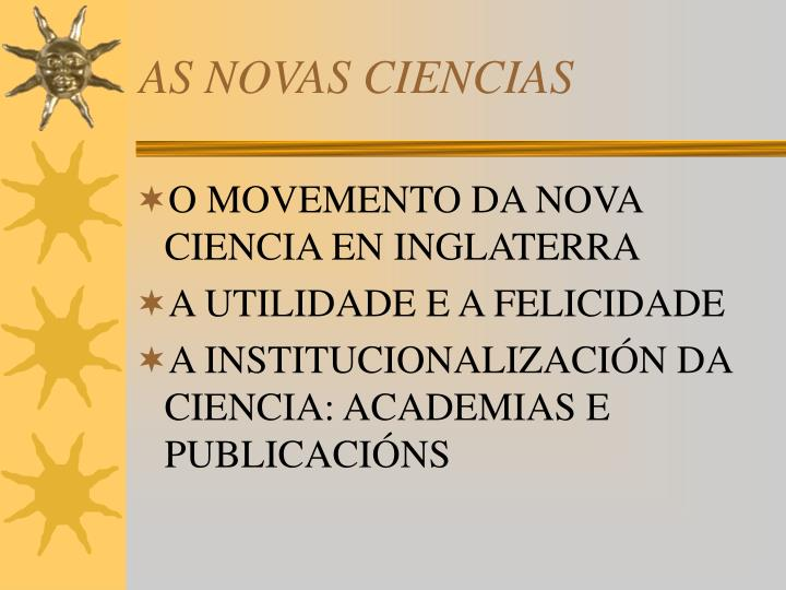 AS NOVAS CIENCIAS