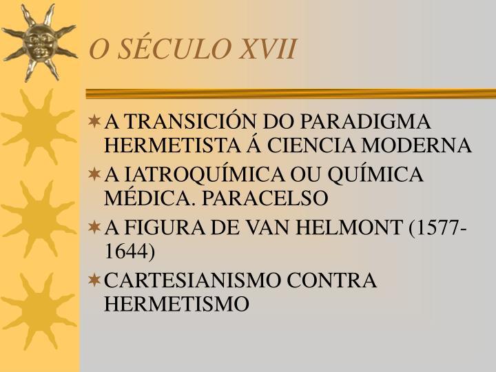 O SÉCULO XVII