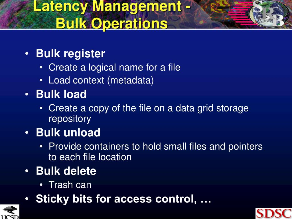 Latency Management -Bulk Operations