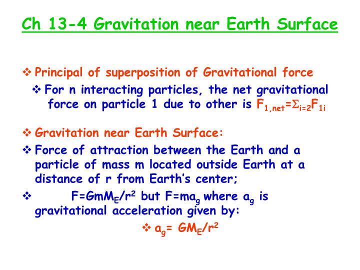 Ch 13-4 Gravitation near Earth Surface