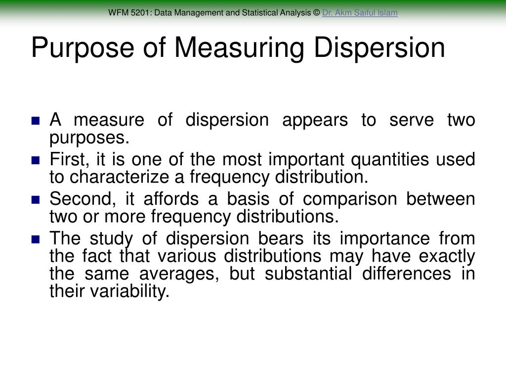 Purpose of Measuring Dispersion