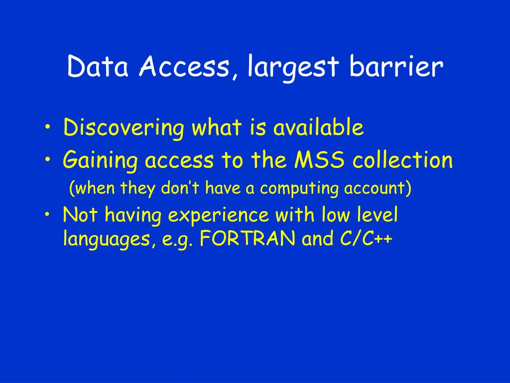 Data Access, largest barrier