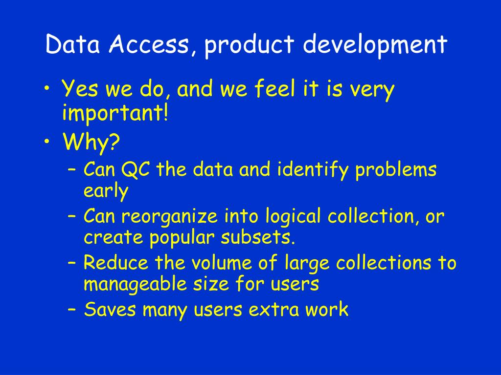 Data Access, product development