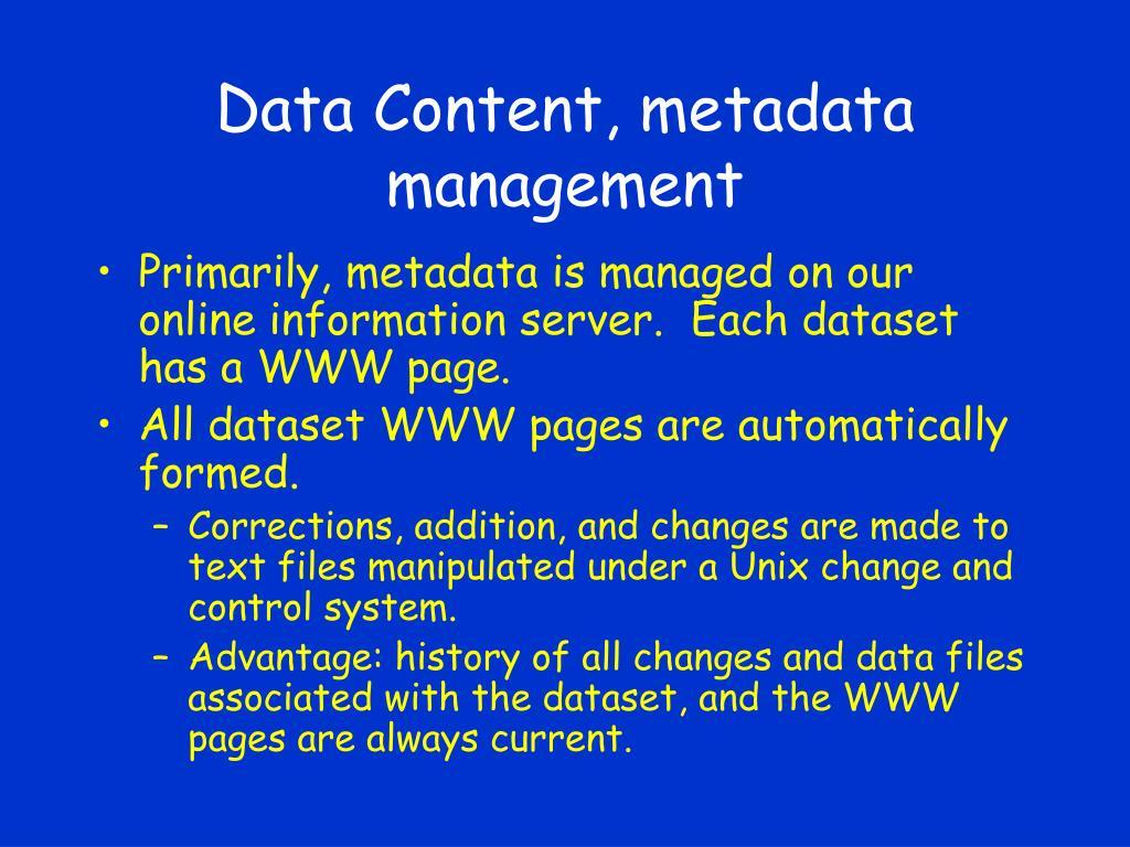 Data Content, metadata management