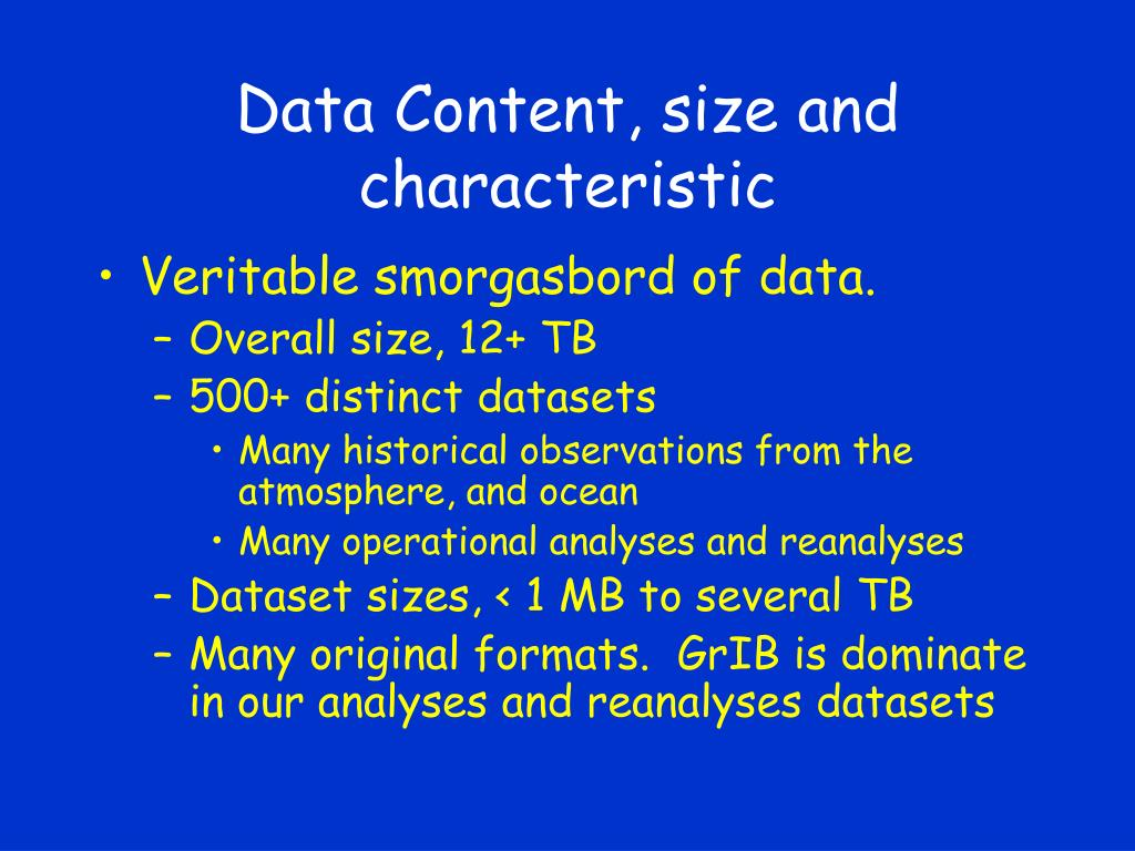Data Content, size and characteristic