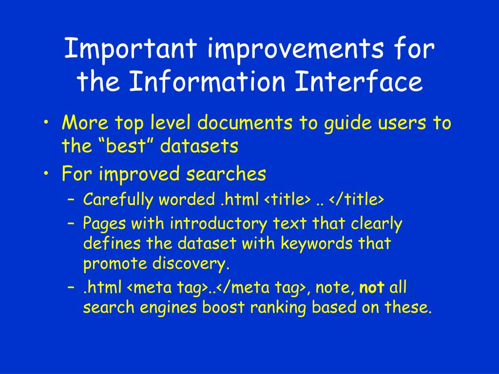 Important improvements for the Information Interface