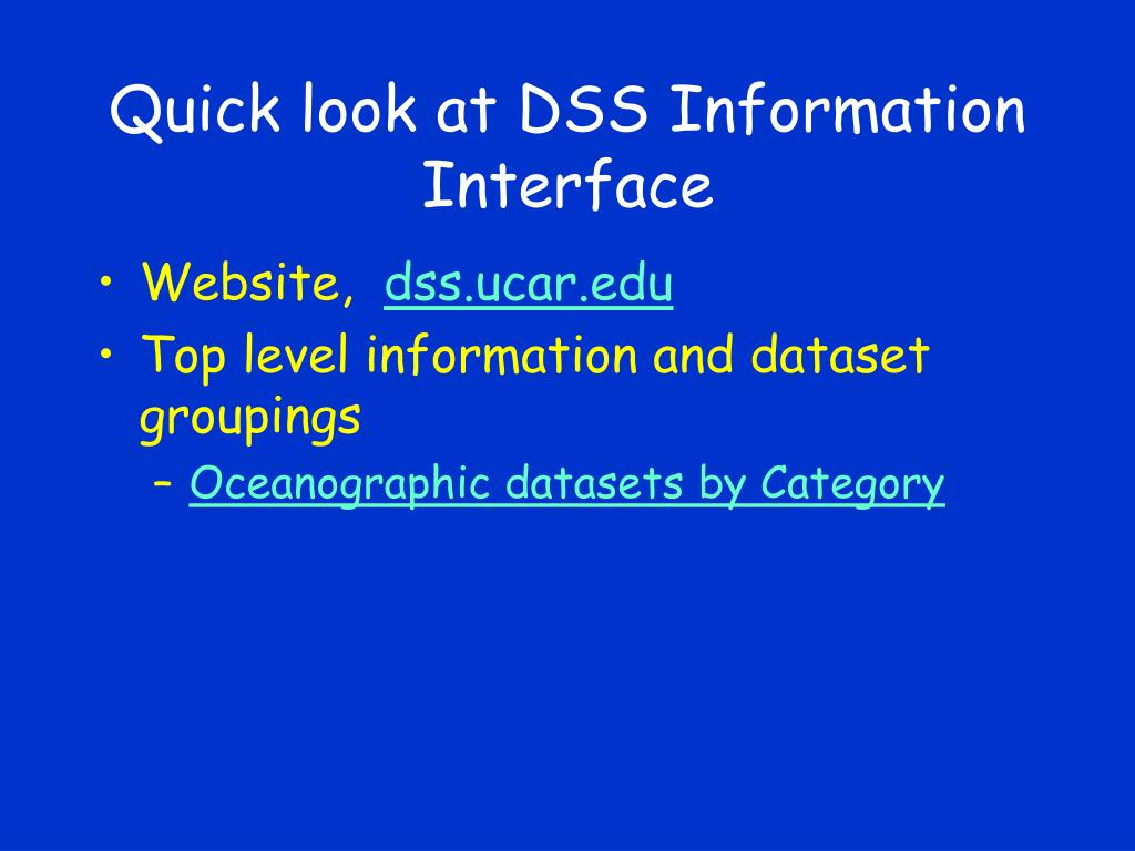 Quick look at DSS Information Interface
