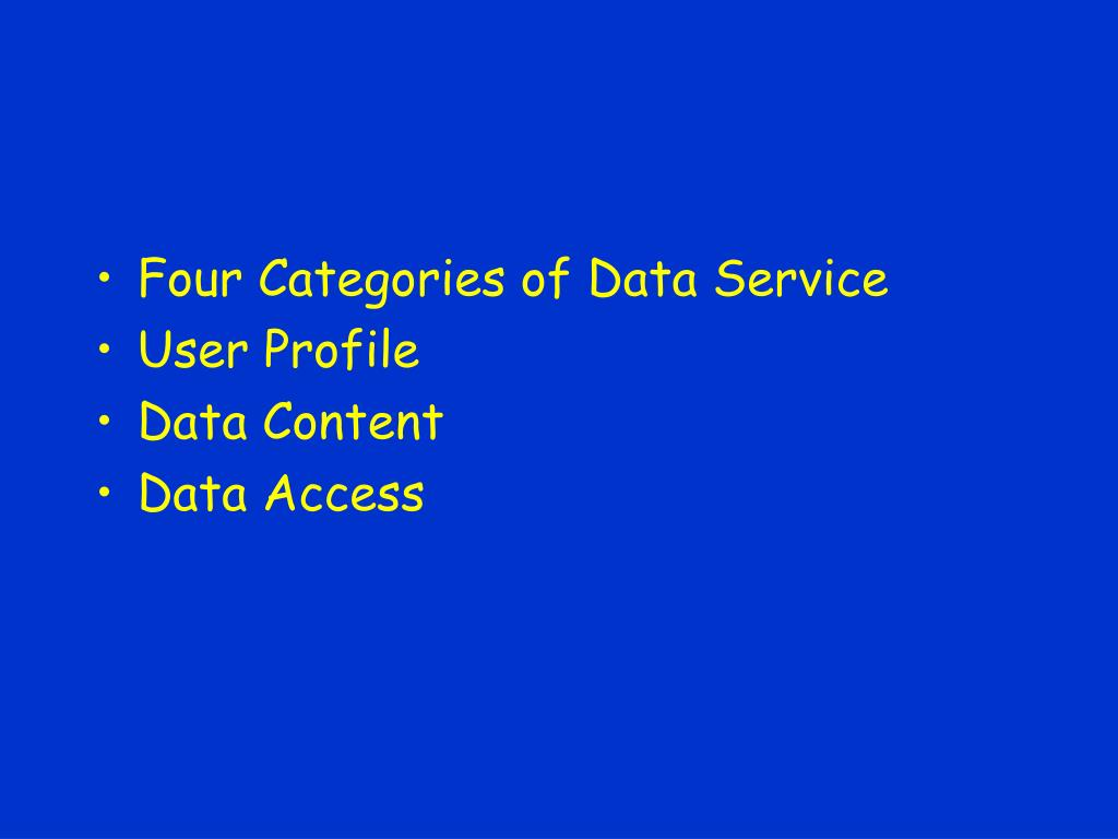 Four Categories of Data Service