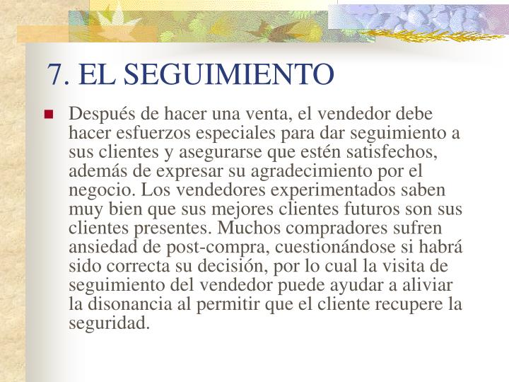 7. EL SEGUIMIENTO