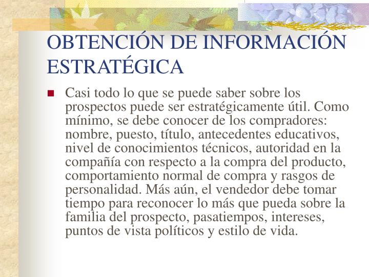 OBTENCIÓN DE INFORMACIÓN ESTRATÉGICA