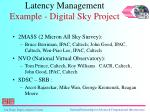 latency management example digital sky project