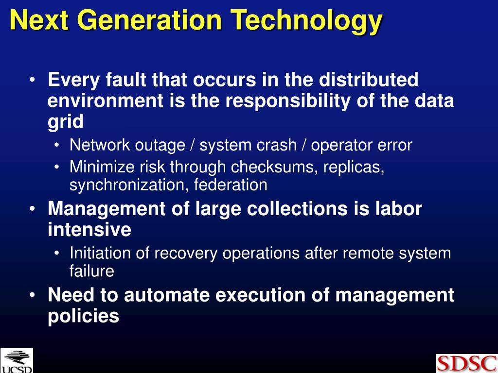 Next Generation Technology