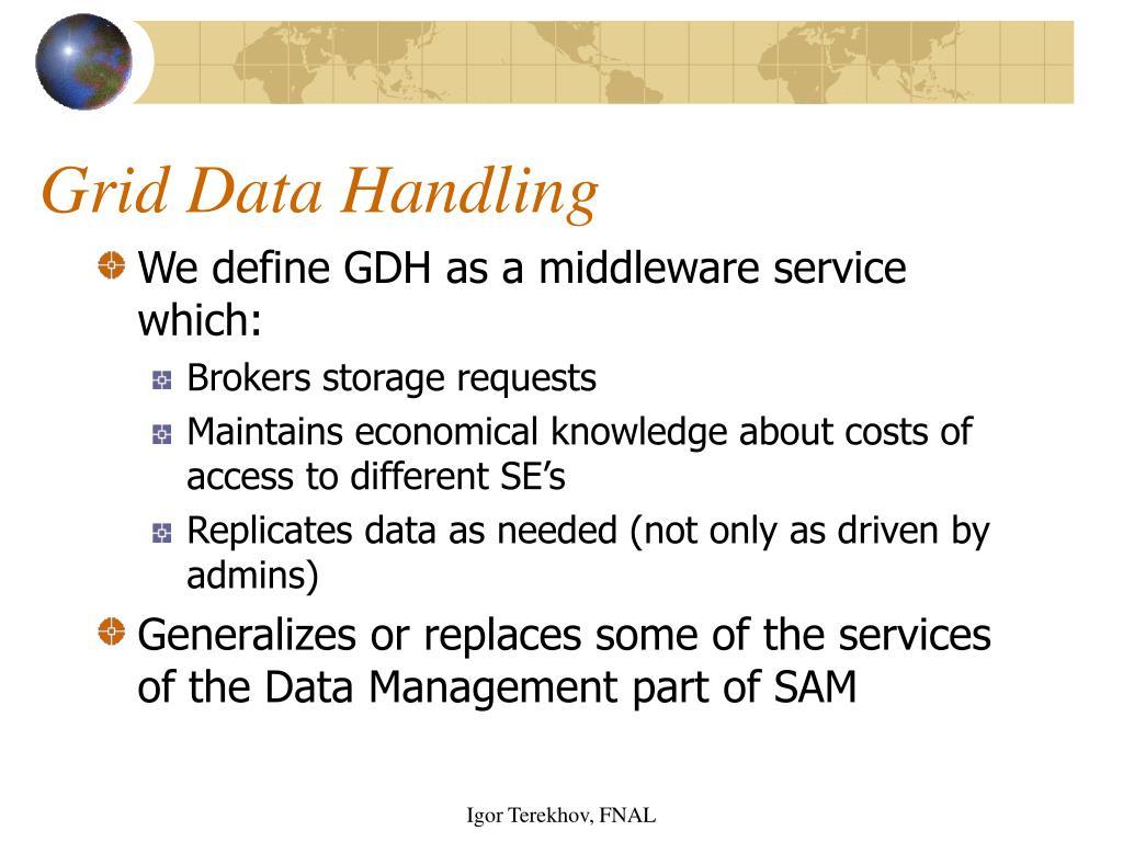 Grid Data Handling
