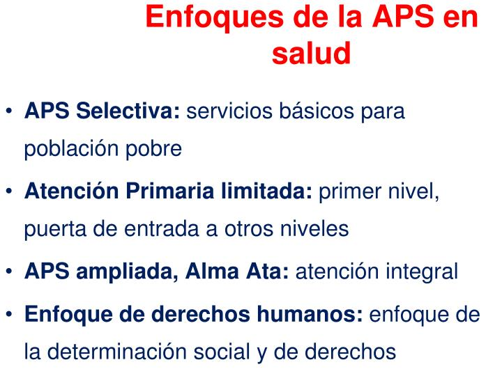 Enfoques de la APS en salud