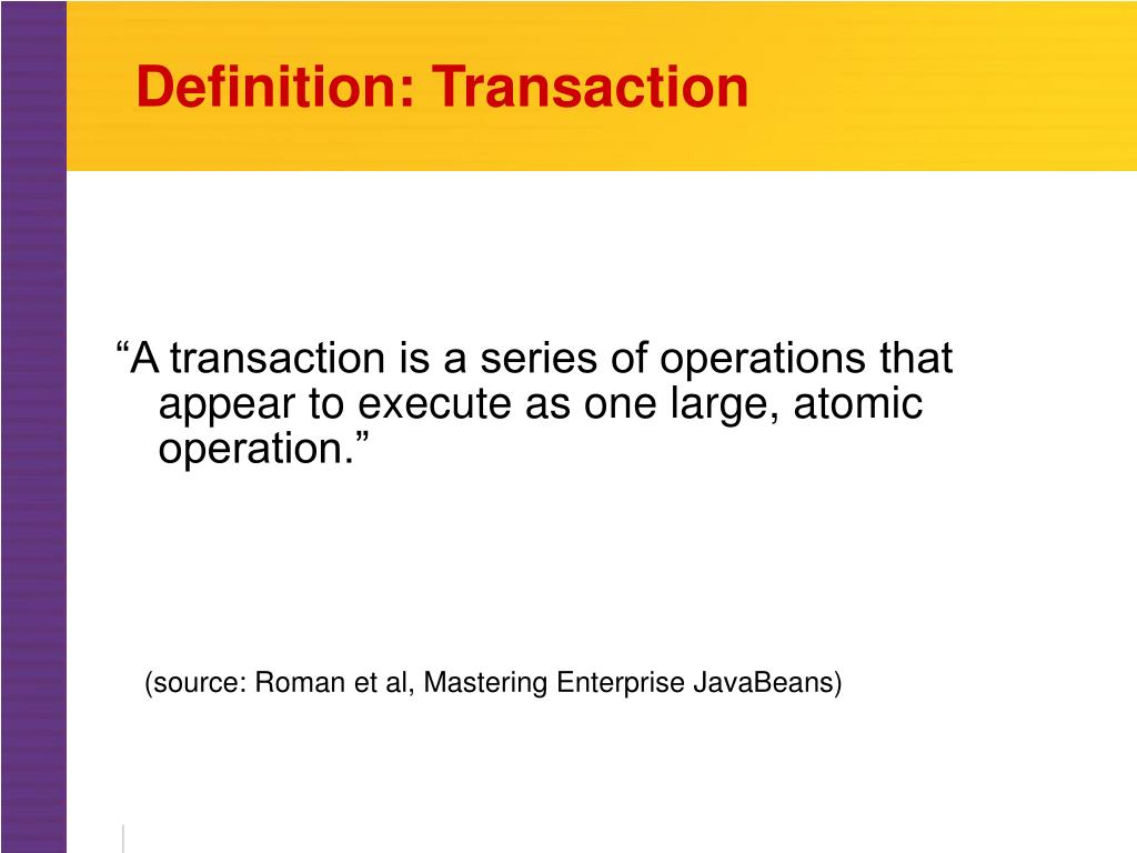 Definition: Transaction